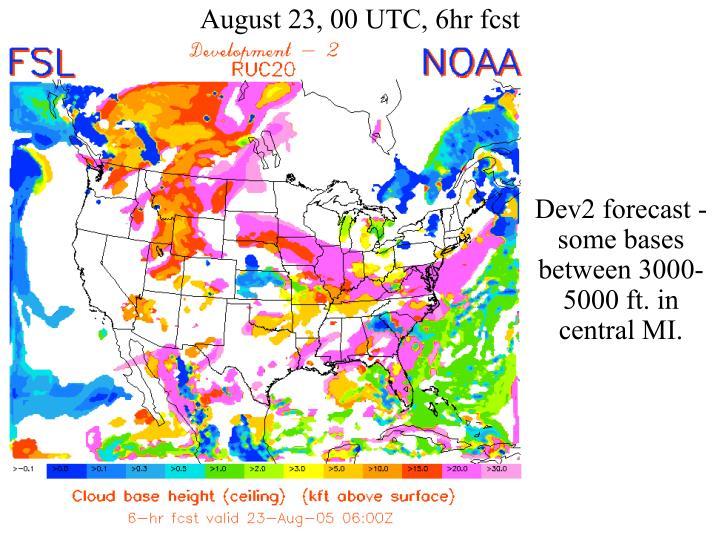 August 23, 00 UTC, 6hr fcst