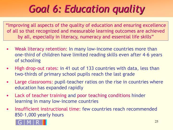 Goal 6: Education quality