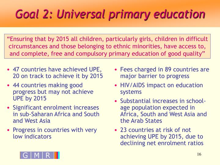 Goal 2: Universal primary education
