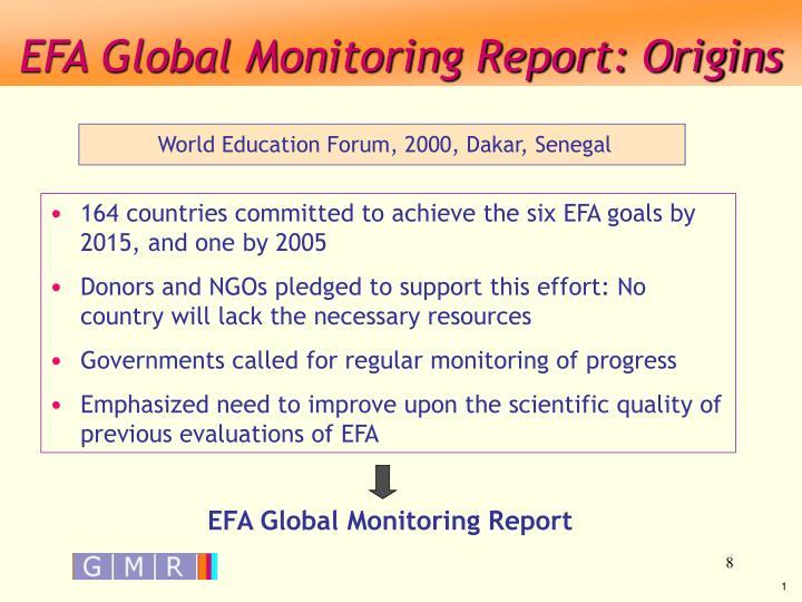 EFA Global Monitoring Report: Origins