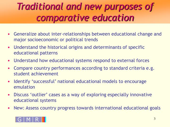 Traditional and new purposes of comparative education