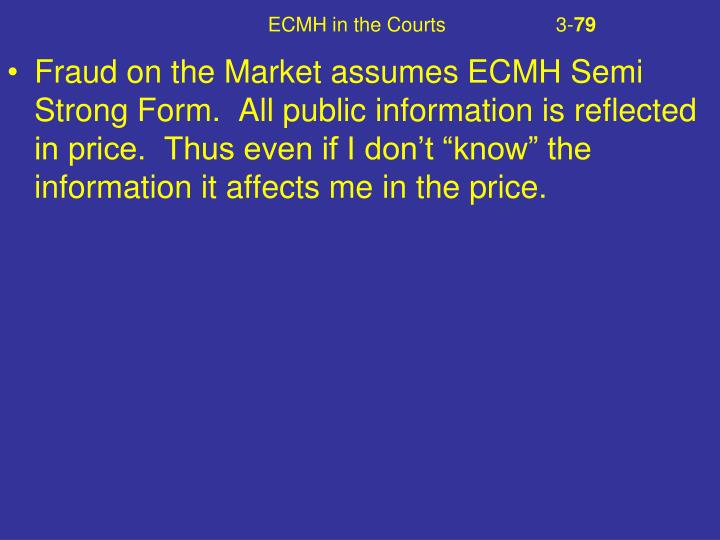 ECMH in the Courts		3-