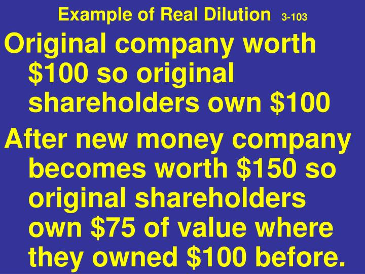 Example of Real Dilution