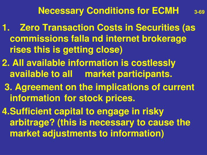 Necessary Conditions for ECMH