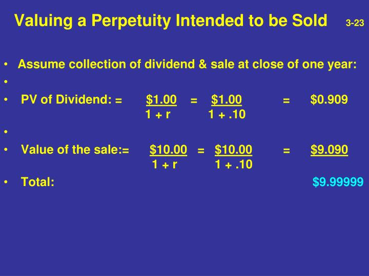 Valuing a Perpetuity Intended to be Sold