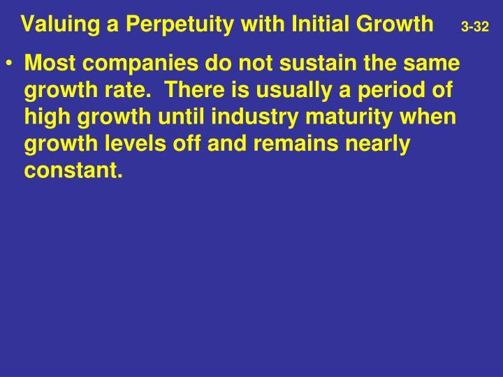 Valuing a Perpetuity with Initial Growth
