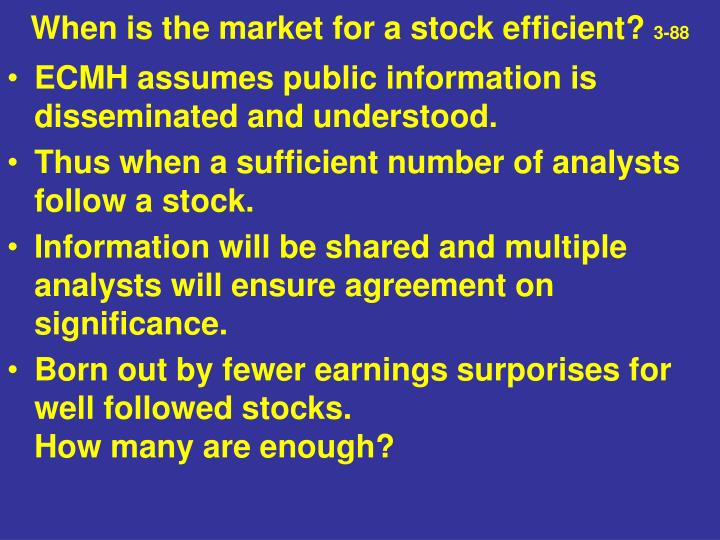 When is the market for a stock efficient?