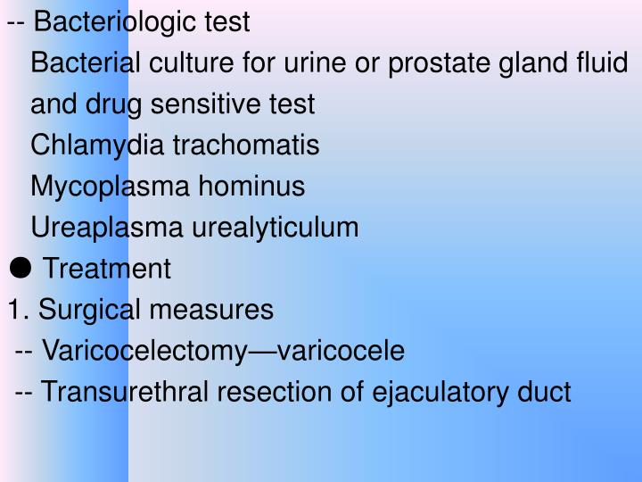 -- Bacteriologic test