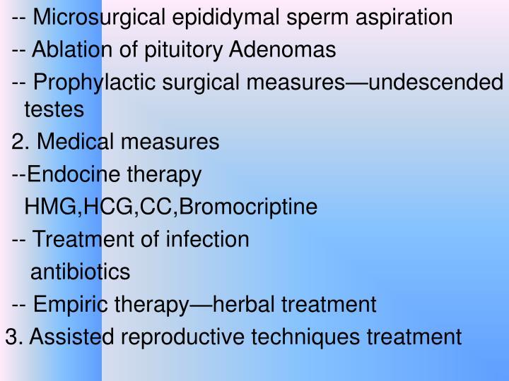 -- Microsurgical epididymal sperm aspiration