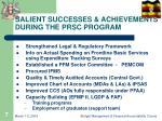 salient successes achievements during the prsc program