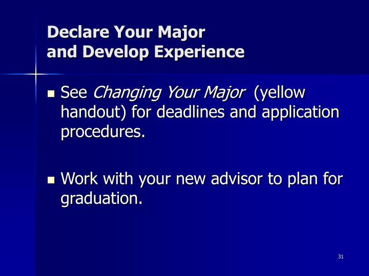 Declare Your Major