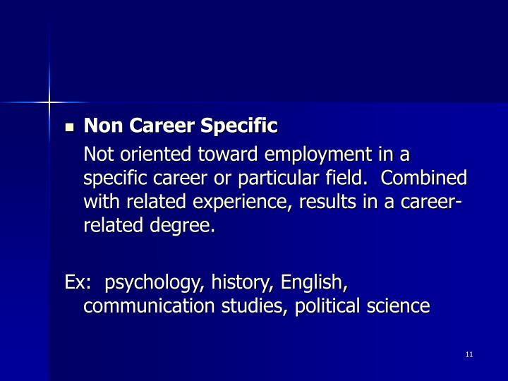 Non Career Specific