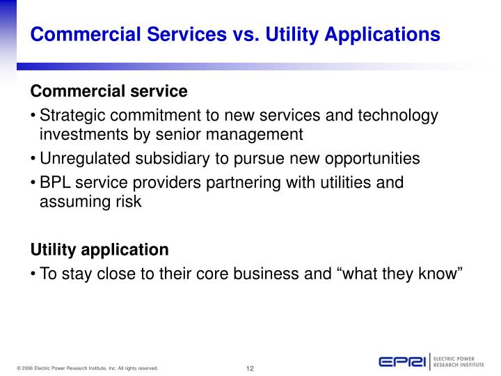 Commercial Services vs. Utility Applications