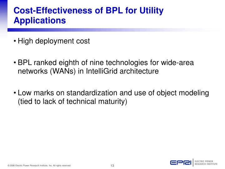 Cost-Effectiveness of BPL for Utility Applications