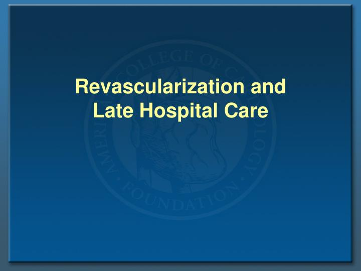 Revascularization and