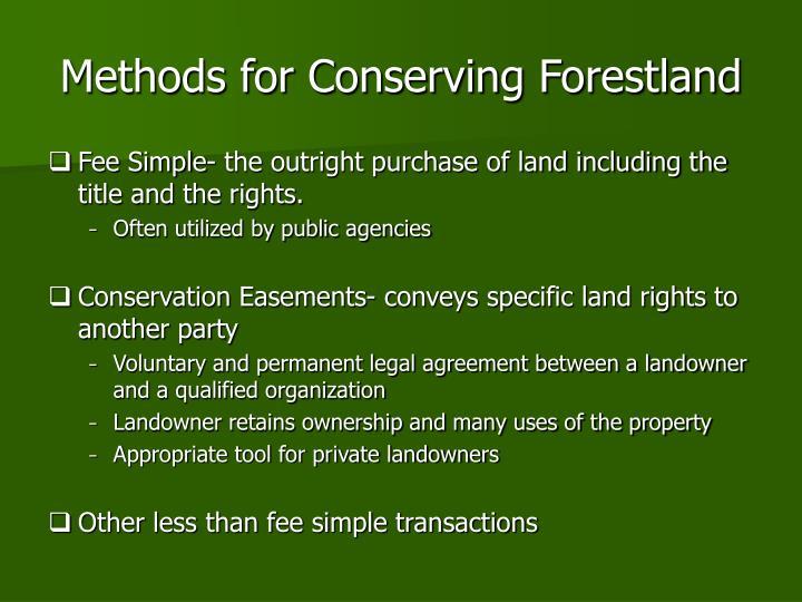 Methods for Conserving Forestland
