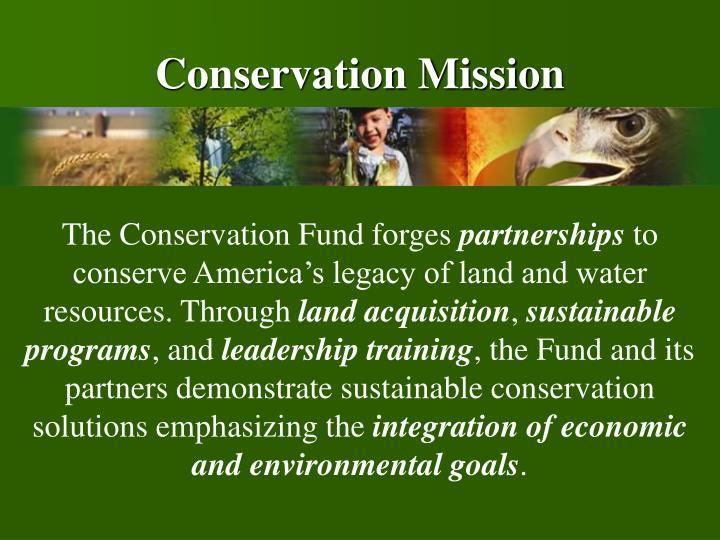 Conservation Mission