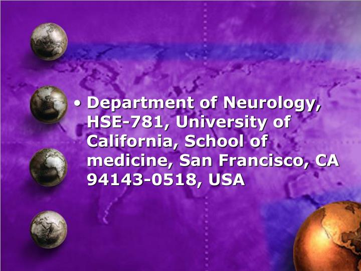 Department of Neurology, HSE-781, University of California, School of medicine, San Francisco, CA 94143-0518, USA