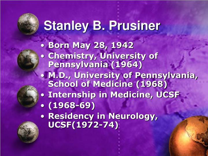 Stanley B. Prusiner