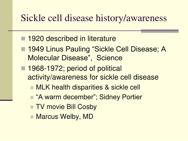 Sickle cell disease history/awareness