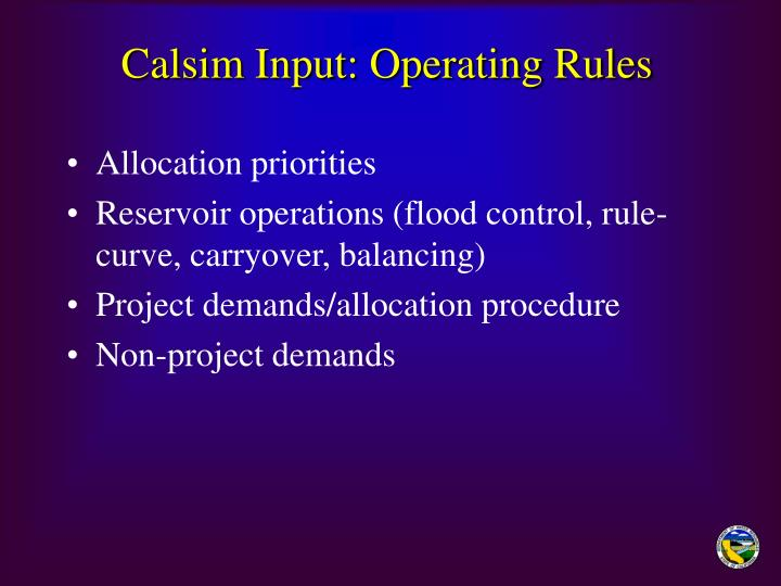Calsim Input: Operating Rules