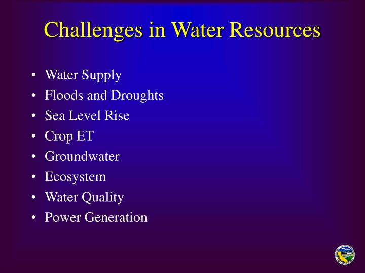 Challenges in Water Resources