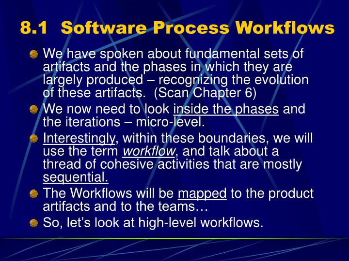 8.1  Software Process Workflows