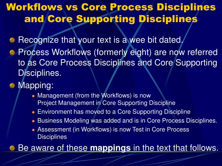 Workflows vs Core Process Disciplines and Core Supporting Disciplines