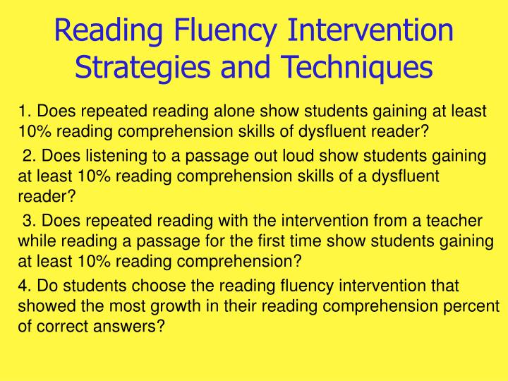 Reading fluency intervention strategies and techniques