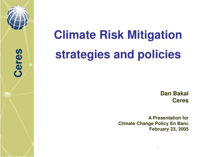 PPT - Climate Risk Mitigation strategies and policies