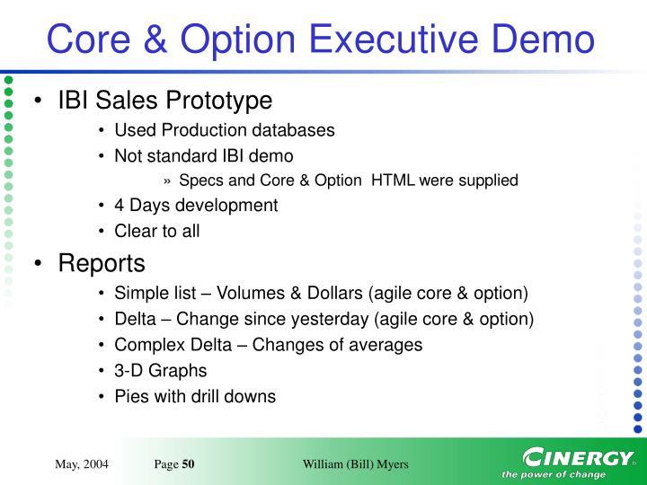 Core & Option Executive Demo