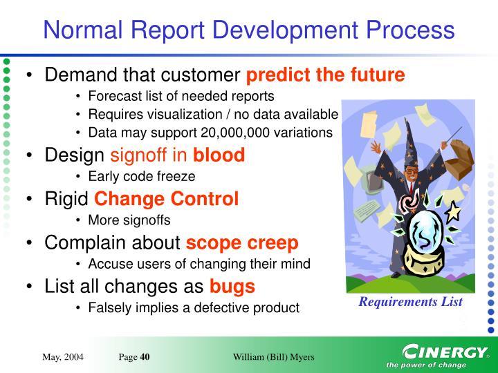 Normal Report Development Process