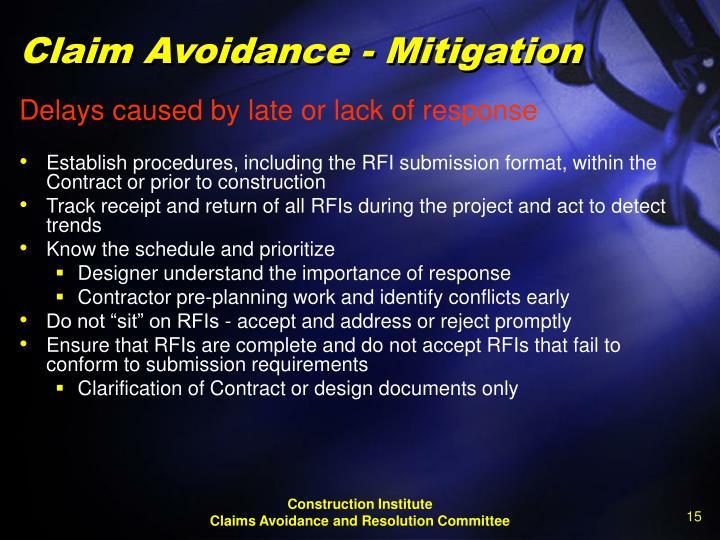 Claim Avoidance - Mitigation