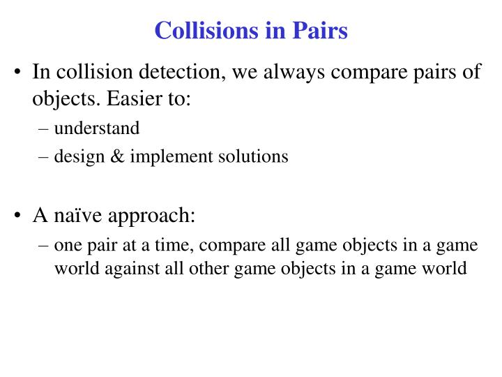 Collisions in Pairs