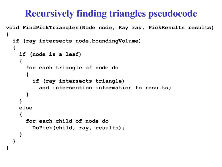 Recursively finding triangles pseudocode