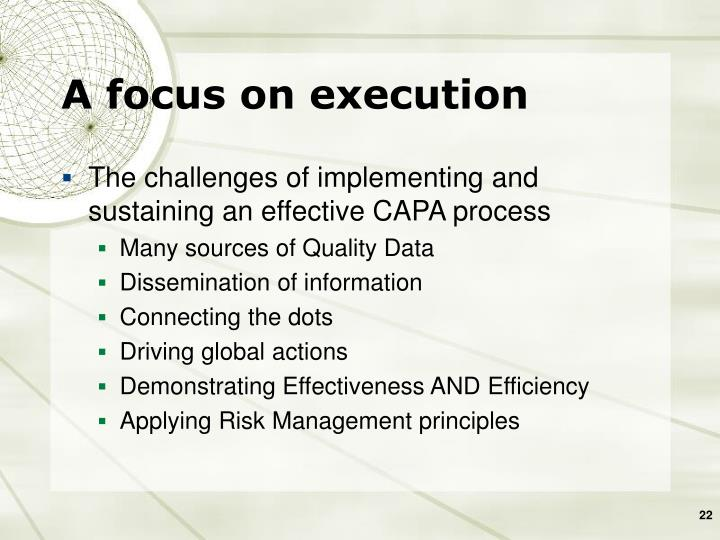 A focus on execution