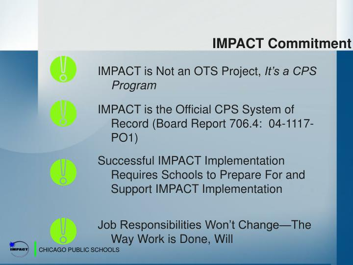IMPACT is Not an OTS Project,
