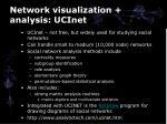 network visualization analysis ucinet