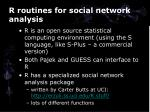 r routines for social network analysis