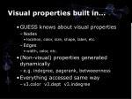 visual properties built in