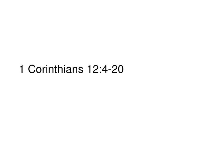 1 Corinthians 12:4-20