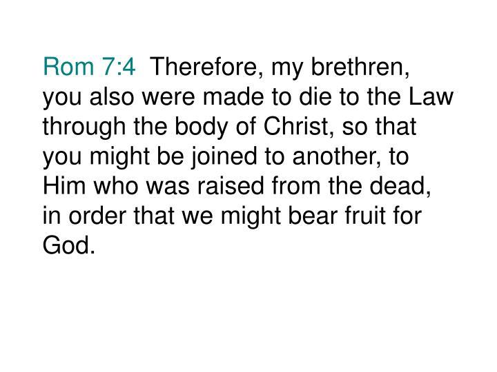 Rom 7:4