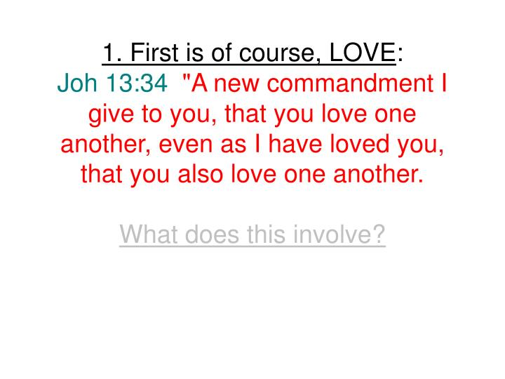1. First is of course, LOVE
