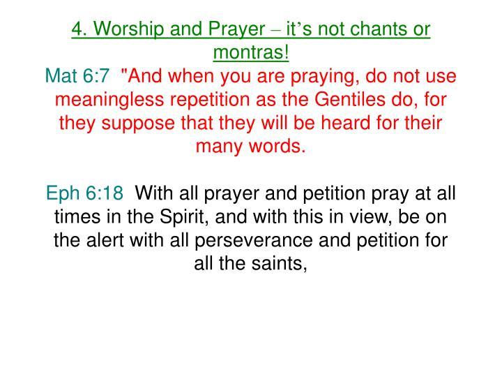 4. Worship and Prayer