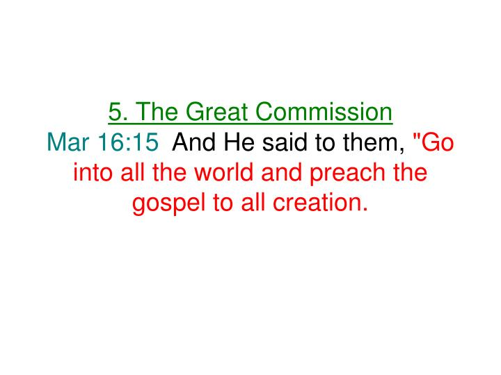 5. The Great Commission