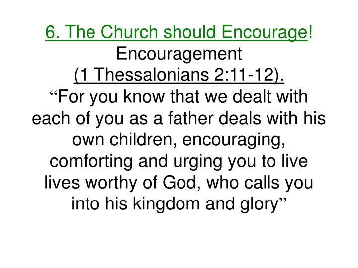 6. The Church should Encourage