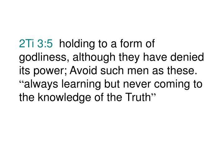 2Ti 3:5