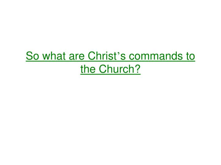 So what are Christ