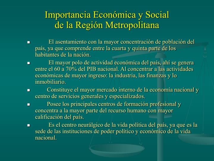 Importancia Económica y Social