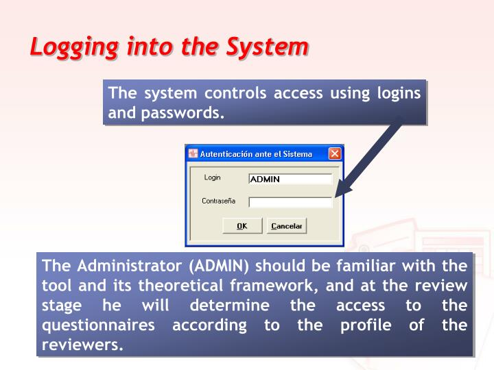 Logging into the System